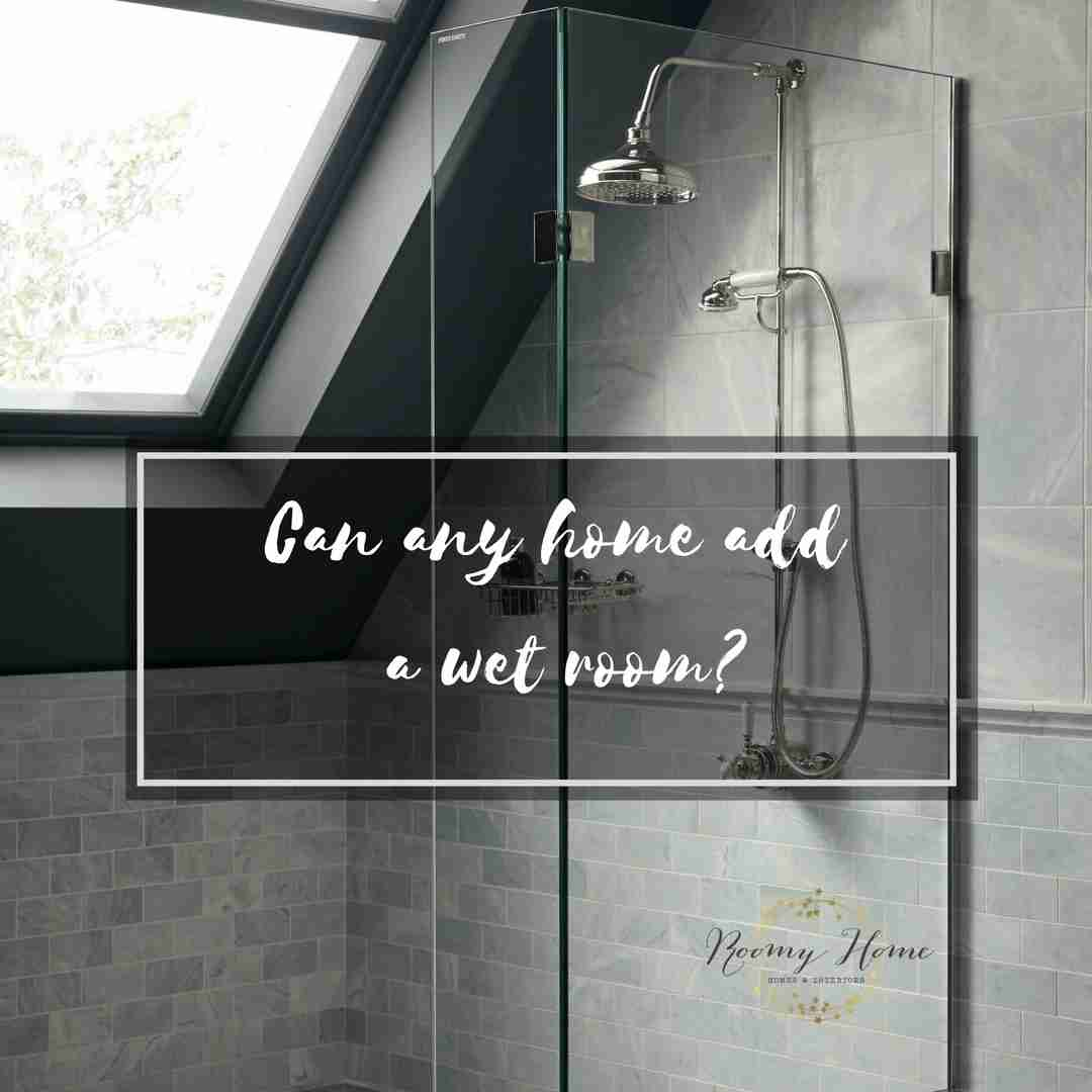 Roomy Home how to add a wet room