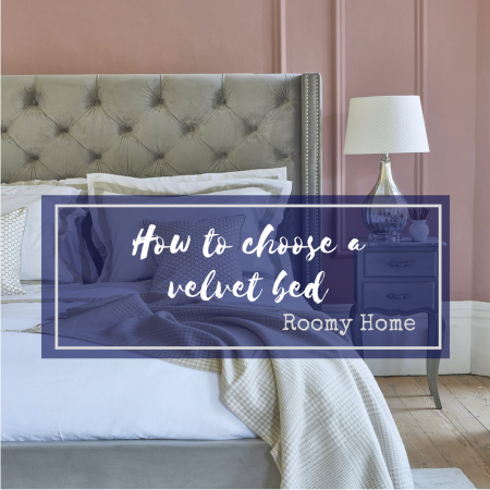 How to choose a velvet bed Roomy Home blog post