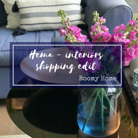 Roomy Home Hema interiors edit shop edit spring 2018
